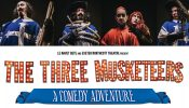The Three Musketeers - A Comedy Adventure