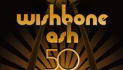 Wishbone Ash: 50th Anniversary Tour