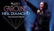 Rescheduled - Sweet Caroline
