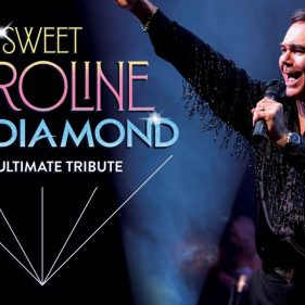 Wedi'i ad-drefnu: Sweet Caroline - The Ultimate Tribute to Neil Diamond
