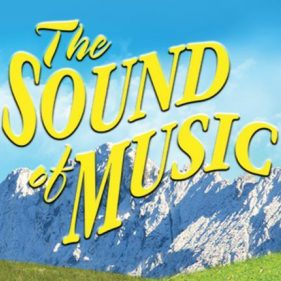 Rescheduled -  The Sound Of Music