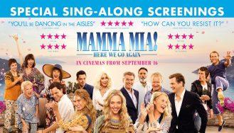 Mamma Mia 2: Here We Go Again (PG) Sing- Along