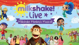 Wedi'i ad-drefnu: Milkshake! Live - Milkshake Monkey's Musical.
