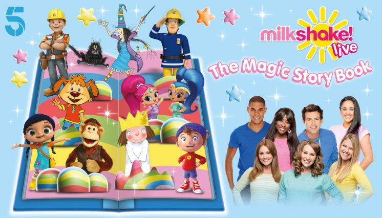 Milkshake! Live: The Magic Storybook