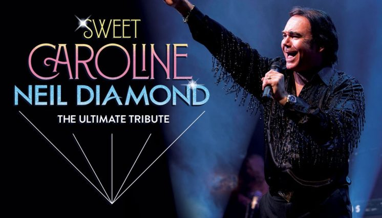 Sweet Caroline - The Ultimate Tribute to Neil Diamond