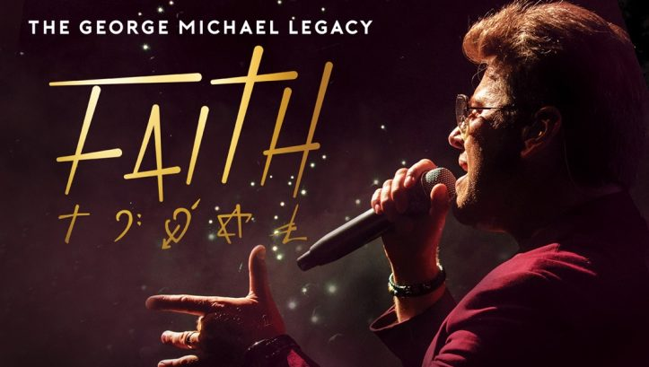 Now On Sale - Faith the George Michael Legacy